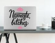 Wandtattoo Namaste Bitches