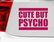 Autoaufkleber Cute but Psycho