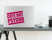 Wandtattoo Cute but Psycho