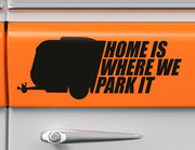 Autoaufkleber Home is where we Park it