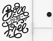 Autoaufkleber Born to be free Lettering