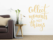 "Wandtattoo ""Collect Moments"" … auf dem Weg zum Glück."