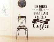 """Wandtattoo """"My first Coffee"""" für Morgenmuffel mit Charakter"""