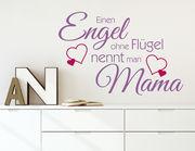 """Wanddesign """"Engel ohne Flügel"""" nennt man Mama"""