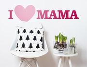 "Wandtattoo mit süßer Message: ""I love Mama"""