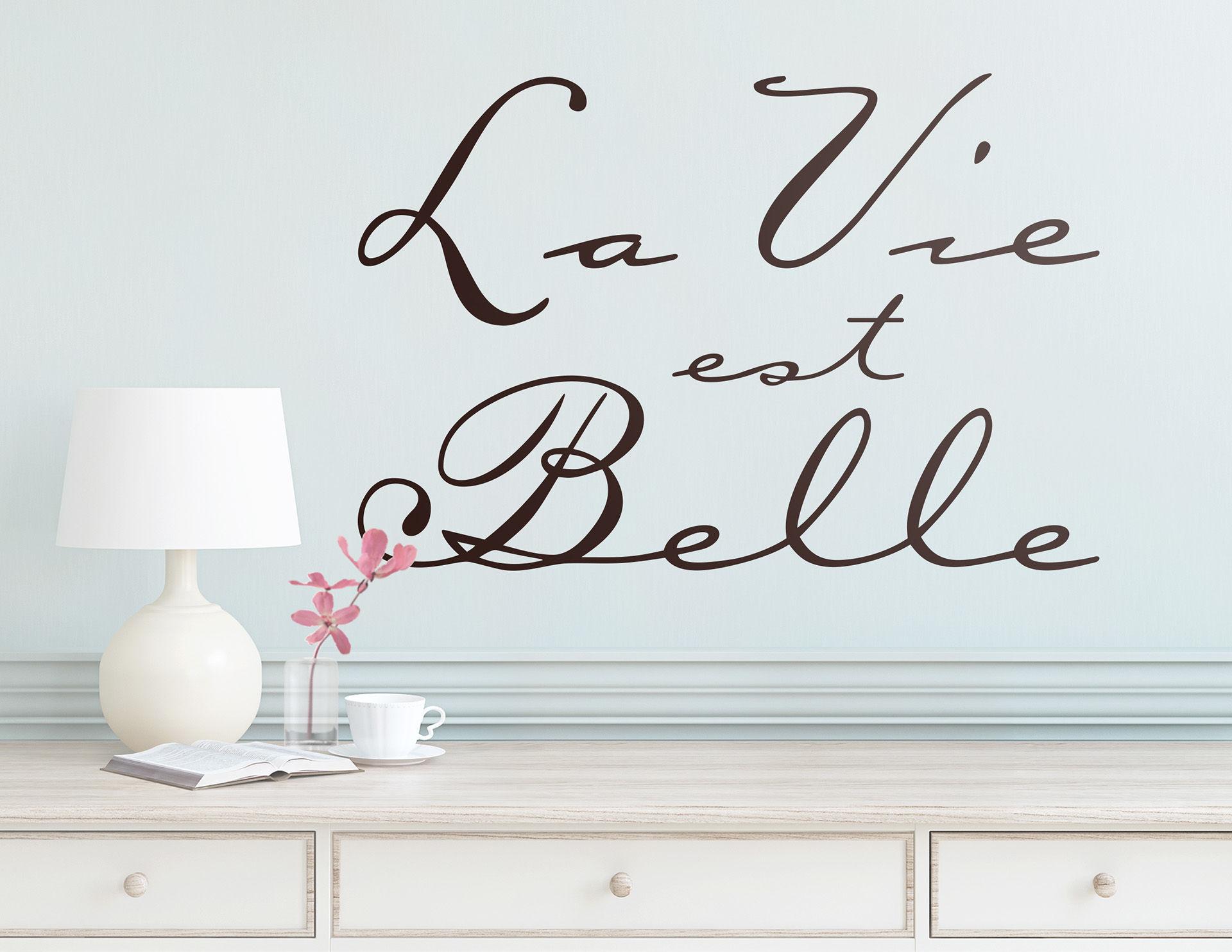 Wandtattoo La Vie est Belle fürs Wohnzimmer