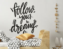 Wandtattoo Follow your dreams