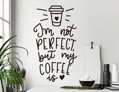 Wandtattoo Perfect Coffee