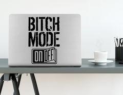 Wandtattoo Bitch Mode On