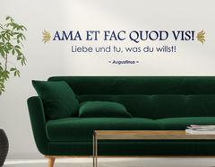 Wandtattoo Ama et fac quod vis