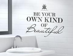 Wandtattoo Be Beautiful
