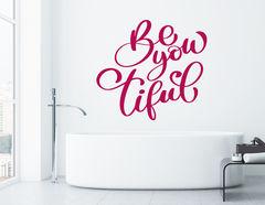 """Wandtattoo """"Be-you-tiful"""": Sei schön, aber Du selbst!"""