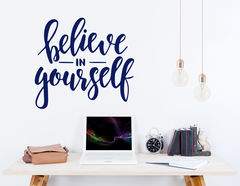 "Wandtattoo ""Believe in yourself"" – glaube an dich selbst!"