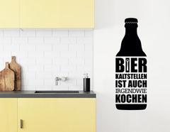 """Wandtattoo """"Bier kaltstellen"""" ist auch irgendwie kochen!"""
