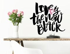 """Wandtattoo """"Love is black"""" gibt Liebe eine neue Farbe"""