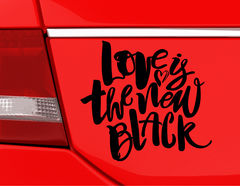 "Autoaufkleber ""Love is black"": Denn Liebe ist immer in Mode."