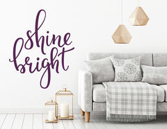 "Wandtattoo ""Shine bright"" … like a diamond!"