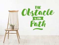 """Wandtattoo """"Obstacle & Path"""" Spruch für mutige Wegbereiter."""