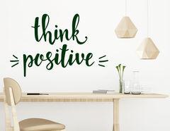 "Wandtattoo ""Think positive"" … denke positiv!"