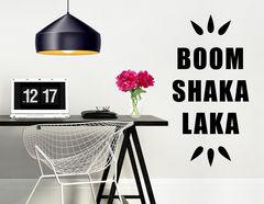 """Wandtattoo """"Boom Shaka Laka"""" sorgt für Frohsinn"""