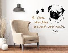 """Wandtattoo """"Leben ohne Mops"""" für Hundefans"""