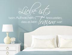 """Wandtattoo """"Liebe ist kein Traum"""" fürs Schlafzimmer"""