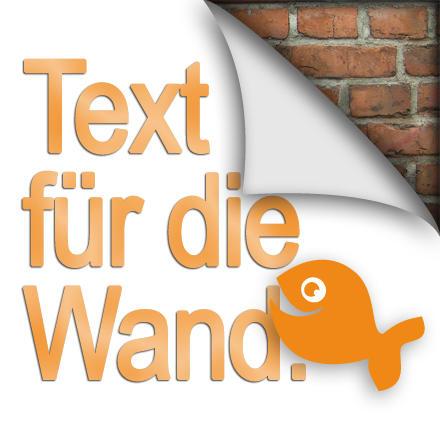 Text für die Wand